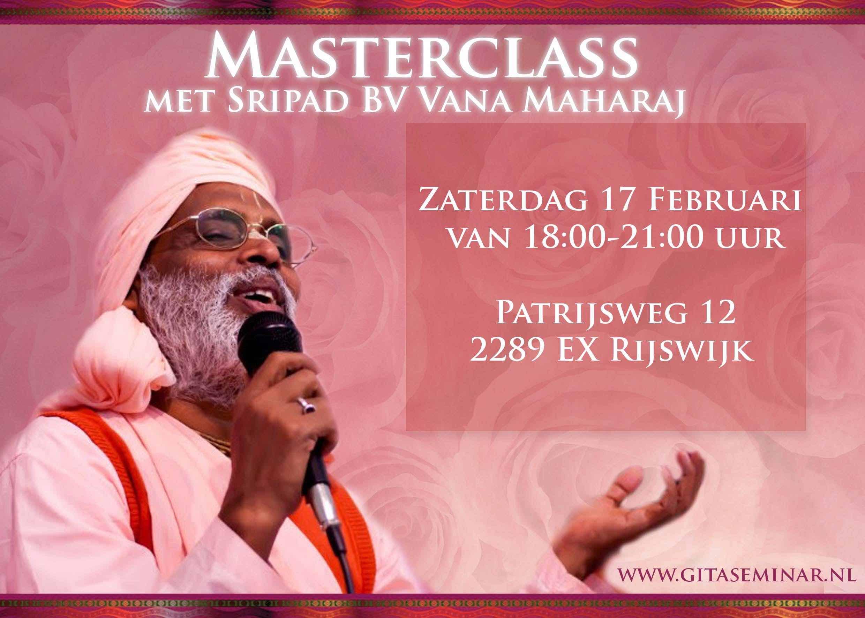 Sripad Vana Maharaj Masterclass Feb 2018